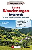 J. Berg Wanderführer: Leichte Wanderungen Schwarzwald. 50 Touren zwischen Waldshut und Baden-Baden. Mit Detailkarten, allen Infos zur Tour und GPS-Tracks...