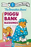 The Berenstain Bears' Piggy Bank Blessings (Zonderkidz I Can Read, Beginning Reading 1)