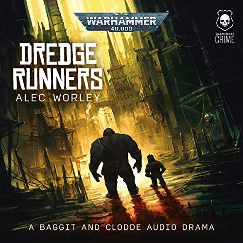 Dredge Runners: Warhammer Crime