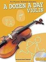 A Dozen a Day Violin: Pre-practice Technical Exercises for the Violin (Willis)