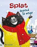Splat attend la neige - Dès 4 ans (Petits Albums Splat t. 25)