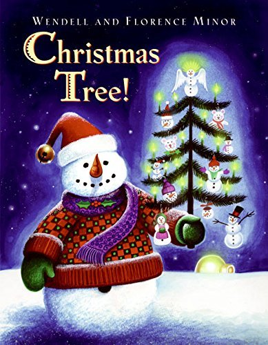 Christmas Tree! by Florence Minor (2005-09-27)