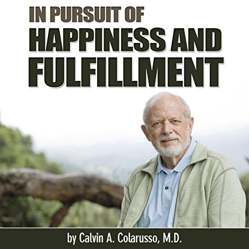 In Pursuit of Happiness and Fulfillment audiobook cover art
