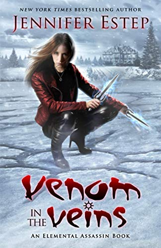 Venom in the Veins: An Elemental Assassin Book (Volume 17)