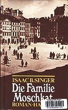 Die Familie Moschkat [The Family Moskat] Aus dem Am von Gertrud Baruch.