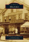 Milford (Images of America) (English Edition)