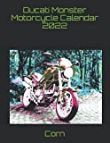 Ducati Monster Motorcycle Calendar 2022