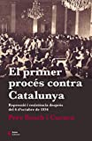 El Primer Procés Contra Catalunya: Repressió i resistència després del 6 d'octubre de 1934 (Punts de vista)
