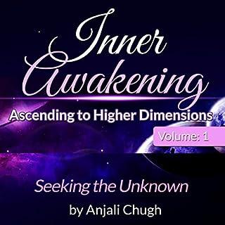 Inner Awakening...Ascending to Higher Dimensions, Vol. 1 audiobook cover art