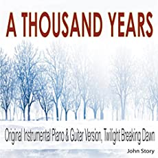 """A Thousand Years: Instrumental Piano & Guitar Version (From \\""""Twilight Breaking Dawn\\"""")"""