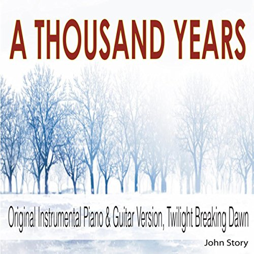A Thousand Years: Instrumental Piano & Guitar Version (From