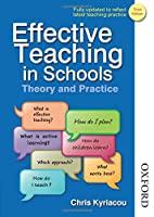 Effective Teaching in Schools: Theory and Practice