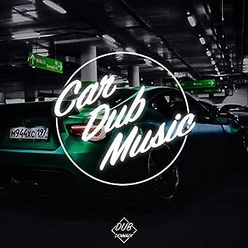 Car Dub Music