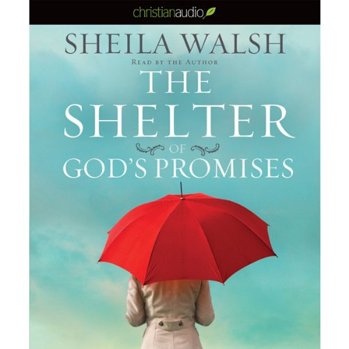 The Shelter of God's Promises audiobook cover art