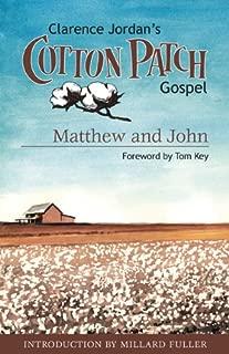 Cotton Patch Gospel: Matthew and John (Clarence Jordan's Cotton Patch Gospel Book 1)