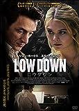 LOW DOWN ロウダウン[DVD]