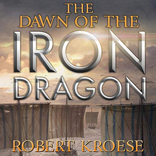 The Dawn of the Iron Dragon audiobook cover art