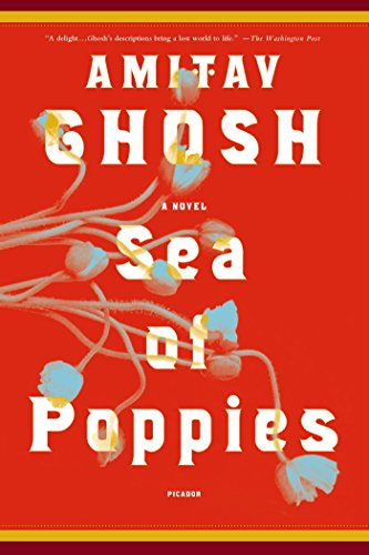 Ebook Sea Of Poppies Ibis Trilogy 1 By Amitav Ghosh