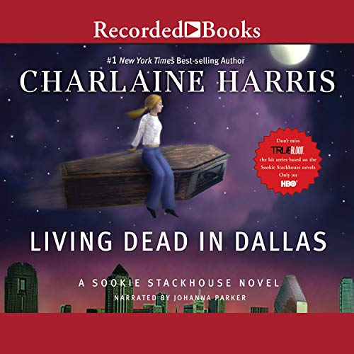 Living Dead in Dallas audiobook cover art