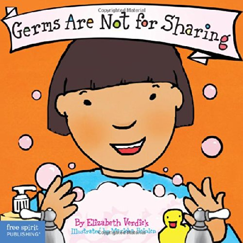 Germs Are Not for Sharing (Board Book) (Best Behavior Series)