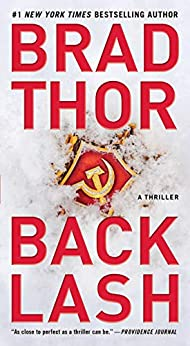 Backlash: A Thriller (The Scot Harvath Series Book 18) by [Brad Thor]