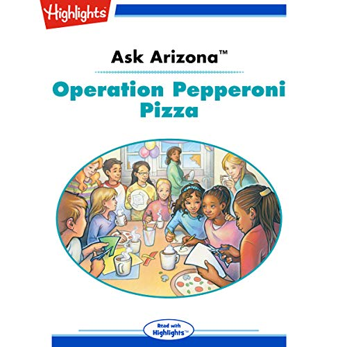 Ask Arizona: Operation Pepperoni Pizza cover art