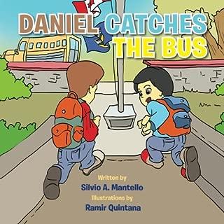 Daniel Catches the Bus