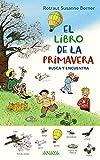 El libro de la primavera. Busca y encuentra (PRIMEROS LECTORES (1-5 años) - Los libros de las estaciones)