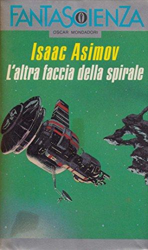 L'ALTRA FACCIA DELLA SPIRALE . 1978