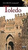 Toledo (Ciudades con encanto)