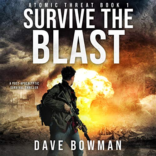 Survive the Blast (A Post-Apocalyptic Survival Thriller) audiobook cover art