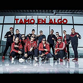 Tamo en Algo (Mambo Remix)