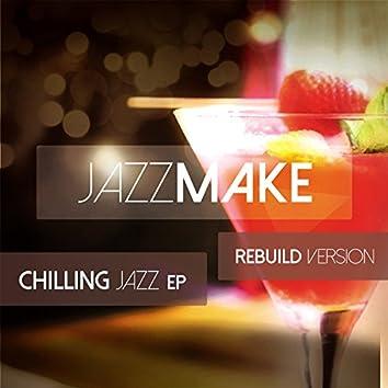 Chilling Jazz (Rebuild Version)