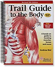 Trail Guide to the Body Textbook - 5th Edition by Books of Discovery