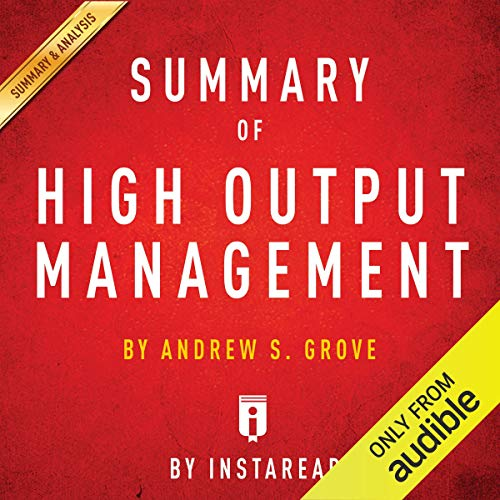 Summary of High Output Management by Andrew S. Grove | Includes Analysis  By  cover art