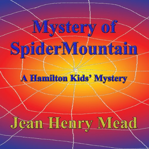 Mystery of Spider Mountain audiobook cover art