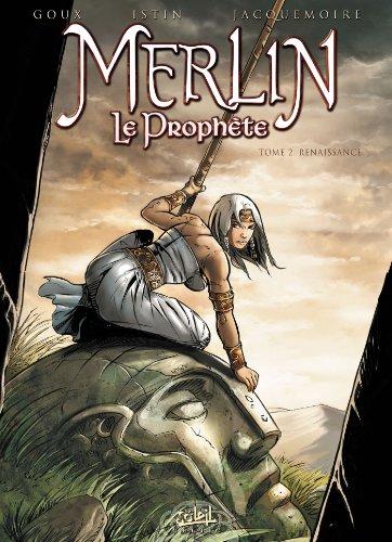 Merlin le Prophète T02: Renaissance