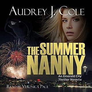Page de couverture de The Summer Nanny: An Emerald City Thriller Novella