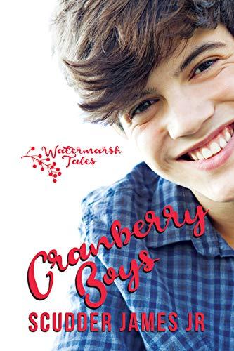 Cranberry Boys (Watermarsh Tales Book 1)