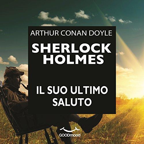 Sherlock Holmes: il suo ultimo saluto copertina