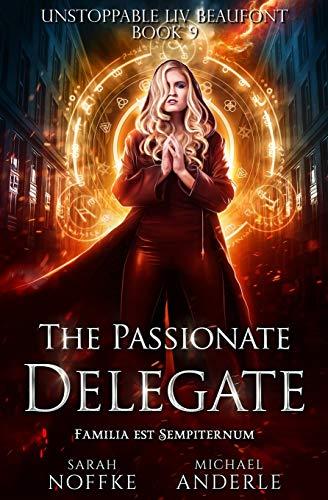 The Passionate Delegate
