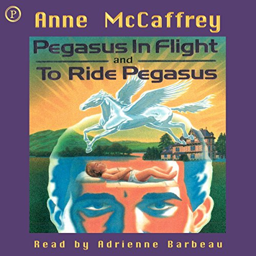Pegasus in Flight & To Ride Pegasus     Anne McCaffrey 2-in-1 Edition              By:                                                                                                                                 Anne McCaffrey                               Narrated by:                                                                                                                                 Adrienne Barbeau                      Length: 5 hrs and 23 mins     90 ratings     Overall 4.1
