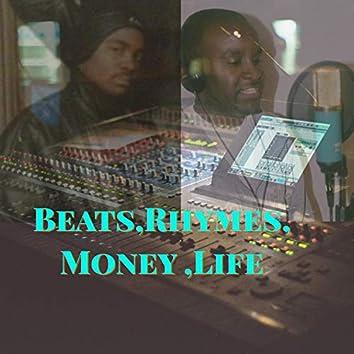 Beats, Rhymes, Money, Life (feat. Dakarai Spiritual)