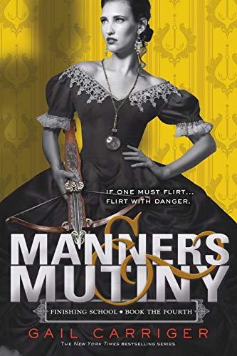 Manners & Mutiny (Finishing School (4))