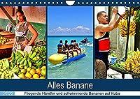 Alles Banane - Fliegende Haendler und schwimmende Bananen auf Kuba (Wandkalender 2022 DIN A4 quer): Bananen im kubanischen Alltag (Monatskalender, 14 Seiten )