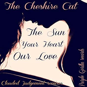 The Sun, Your Heart, Our Love EP