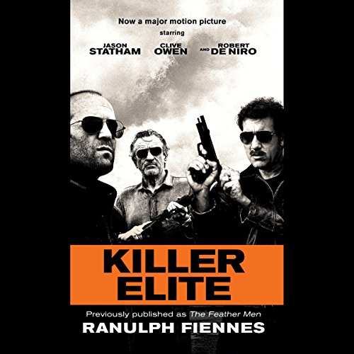 Killer Elite (previously published as The Feather Men) audiobook cover art