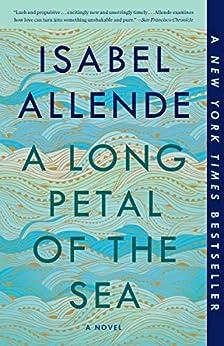 A Long Petal of the Sea: A Novel by [Isabel Allende, Nick Caistor, Amanda Hopkinson]