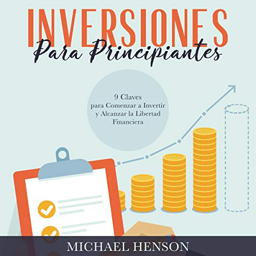 Inversiones Para Principiantes [Investing for Beginners] audiobook cover art
