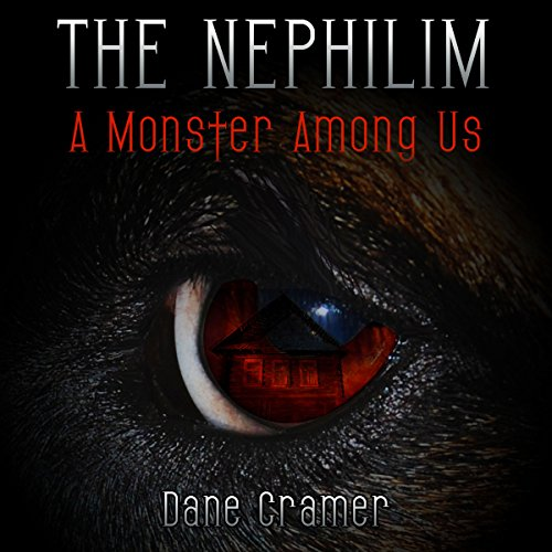 The Nephilim: A Monster Among Us audiobook cover art